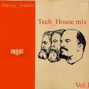 Alexey_Ivanov-Tech_House mix