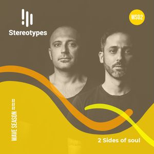 Stereotypes WS02: 2 Sides of Soul