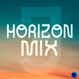 Horizon Mix #3: Connor Morgans