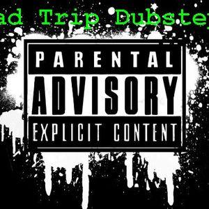 Dj Bad Trip - Dubstep Mini Mix 002