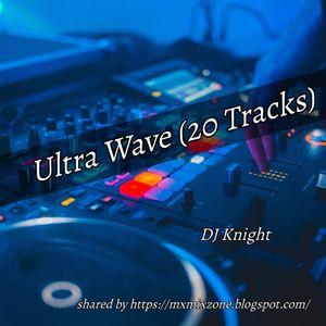 DJ Knight - Ultra Wave