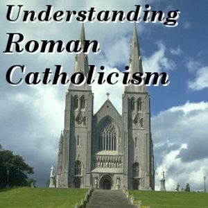 Roman Catholicism - The Council of Trent