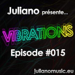 Juliano présente Vibrations #015