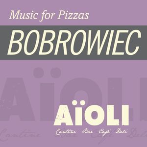 """AiOLI Cantine - """"Music for Pizzas"""" (Bobrowiec, 2013)"""