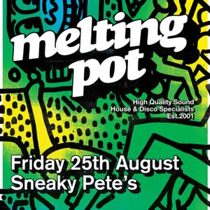 Melting Pot at Sneaky Pete's Edinburgh - 6 hour special