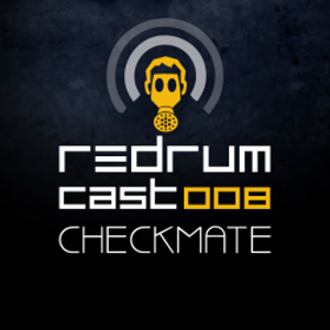Redrumcast 008 by Checkmate