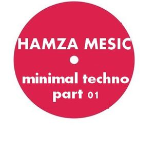 Hamza Mesic minimalTechno part 01