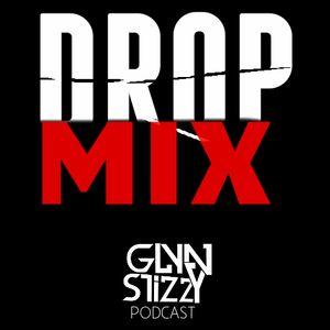 Glyn Stizzy - Drop Mix