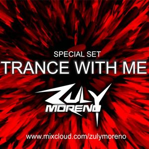 Zuly Moreno @ TRANCE WITH ME 2017
