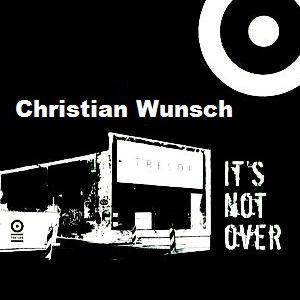 Christian Wunsch @ It´s Not Over-Closing Weeks - Tresor Berlin - 14.04.2005
