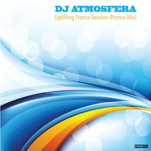 DJ Atmosfera- Trance Session (Uplifting Mix) - 39