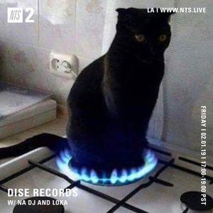 Dise Records w/ NA DJ and Loka - 1st February 2019