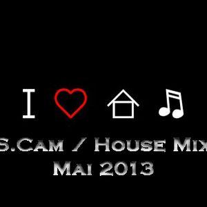 SCam House Music Mix Mai 2013