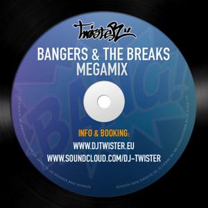 Dj Twister - Bangers & The Breaks Megamix [Download link in description]