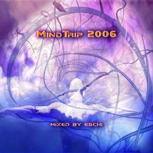 MindTrip 2006 - scsi-9,booka shade,intern. pony,john tejada,loco dice,wighnomy brothers - electro,ho