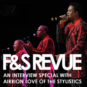 When George Met Airrion: An Interview Special with Airrion Love of The Stylistics