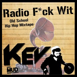 Radio F*ck Wit (Old School Hip Hop Mixtape)