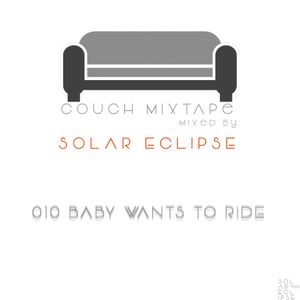 Couch MixTape_010 (Baby Wants To Ride)