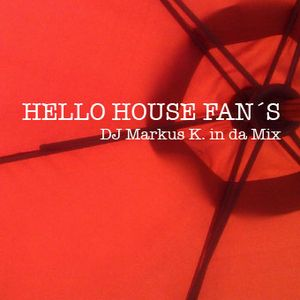 HELLO HOUSE FAN´S