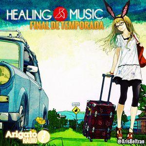 Healing Music / Ed. Final De Temporada