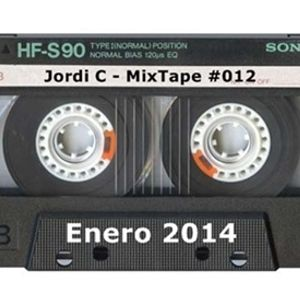 Jordi C - Mixtape #012 Enero 14'