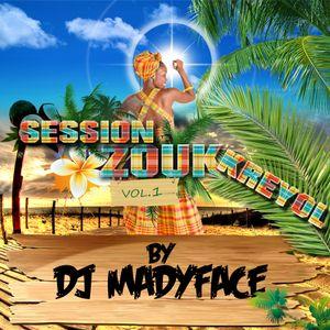 Session Zouk Kreyol Vol1 by Dj Madyface