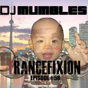 DJ Mumbles - Trancefixion Episode #58