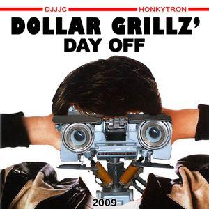 Dollar Grillz' Day Off Mixtape (2009)