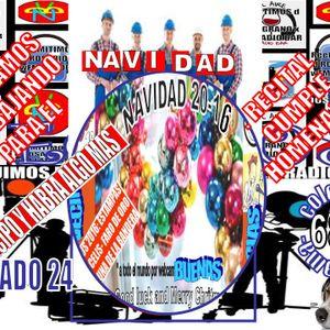 ANTICIPO NAVIDAD RECITAL CUMPLE-HOM COMPILADO DE NAVIDAD -Y VBN-ALGO MAS- D VECINOS BUIENAS NOTICIAS