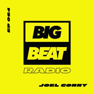 EP #64 - Joel Corry (Bangerz & Mash Mix)
