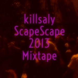 killsaly - ScapeScape 2013 Mixtape