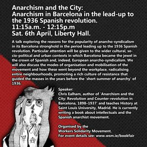Anarchism and the City - Revolutionary Barcelona in the lead up to the 1936 revolution DABF 2013