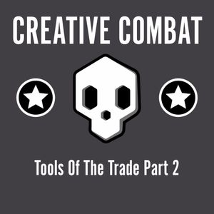 36 - Tools Of The Trade Part 2 (I've heard of bad ideas before.)