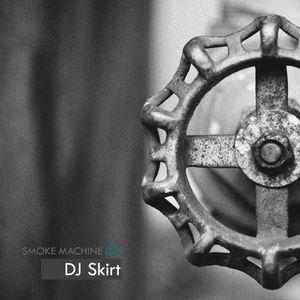 DJ Skirt - Smoke Machine Podcast #076 - 20-02-2013