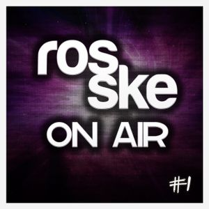 Rosske ON AIR #1