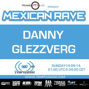 Danny Glezzverg - Mexican Rave (Day 4 )