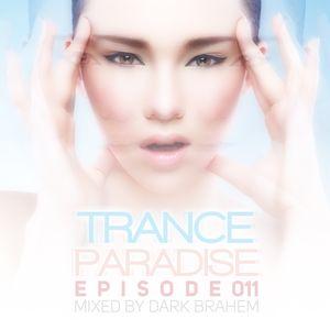 Trance Paradise Episode #011 (27-11-10)