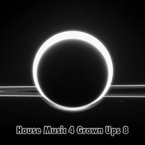 House Music 4 Grown Ups 8