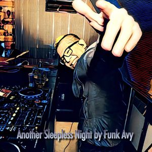 ANOTHER SLEEPLESS NIGHT BY FUNK AVY