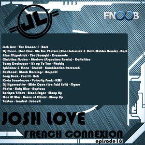 Josh Love - French Connexion (Episode 16) - Fnoob Radio