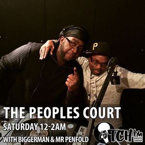 Biggerman & Mr Penfold - Peoples Court 64 - ITCH FM