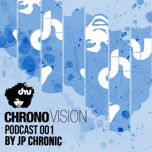 Chronovision Ibiza Podcast 001 presented by K.O mixed by JP Chronic