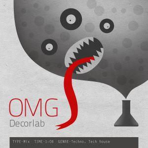 OMG - Decorlab (Live mix)