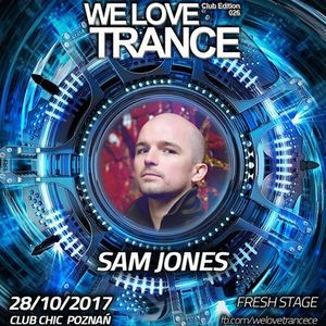 Sam Jones Live from We Love Trance @ Club Chic Poznan, Poland (28.10.17)