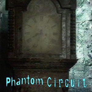 Phantom Circuit #328 - Running Out of Time