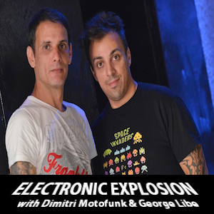 Electronic Explosion episode 014 with Dimitri Motofunk & George Libe on Fnoob Techno Radio
