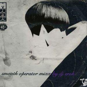 "DJ Erok ""Smooth Operator"""