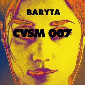 CVSM007 by BARYTA