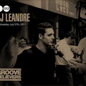 Groove Believers #012: DJ Leandre