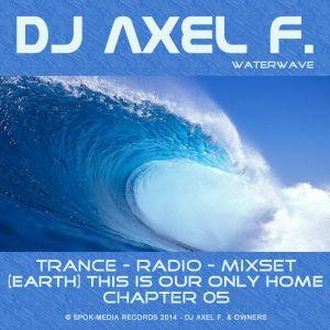 DJ Axel F. - TIOOH (Chapter 05 - Waterwave)